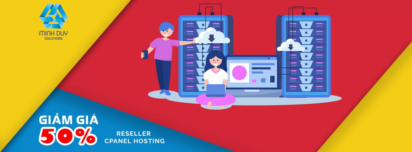 Chương trình khuyến mãi giảm 50% Reseller Hosting cPanel PRO SSD